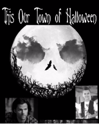 This Our Town of Halloween