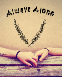 Always Alone