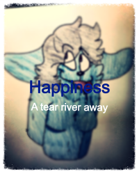 Happiness a tear river away