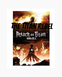 The Titan Rebel