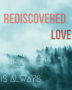 Rediscovered Love