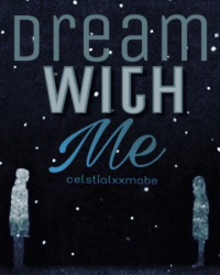 <dream with me>