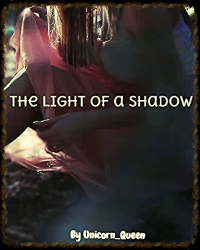 The Light of a Shadow