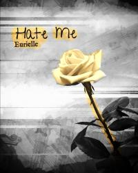 Hate Me - Eurielle