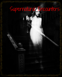 Supernatural Encounters