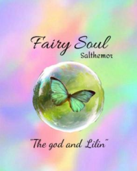 Fairy soul. The god and Lilin