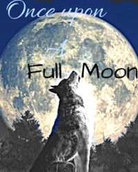 Once Upon a Full Moon