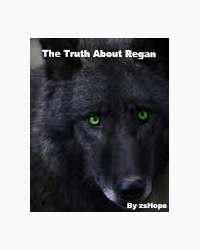 The Truth About Regan