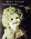 Scary  texting ( the Doll)