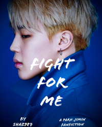 Fight For Me | P.JM