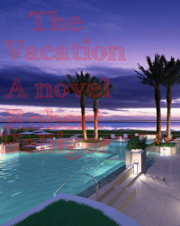 The Vacation A novel