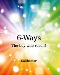 6-ways. The boy who reach!