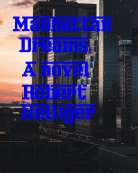 Manhattan Dreams A novel