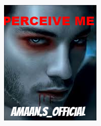 Perceive Me