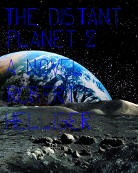 The Distant Planet 2 A novel