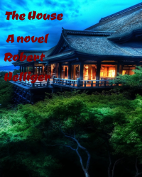 The House A novel