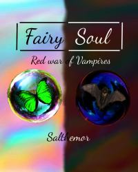 Fairy soul. Red war of vampires