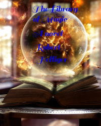 The Library of Magic A novel