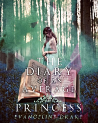 The Diary of An Average Princess