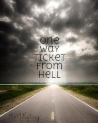 One Way Ticket from Hell
