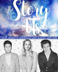 The Story of Us || Harry Styles AU