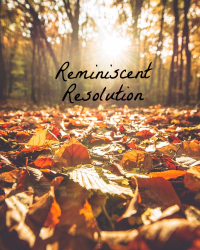 Reminiscent Resolution