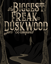 The Biggest Freak in Duskwood