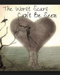 The Worst Scars Can't Be Seen