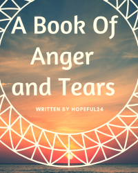 A Book of Anger and Tears