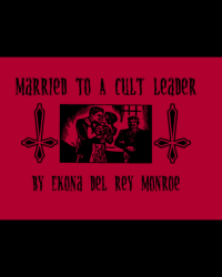 Married To A Cult Leader