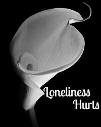 Loneliness Hurts