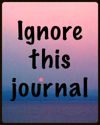 Ignore this journal