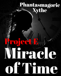 Project E: Miracle Of Time