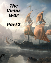 The Virtus Wars Part 2