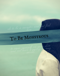 To Be Monstrous