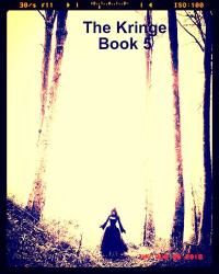 The Kringe..Book 5