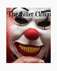 The Killer Clown Short Story I