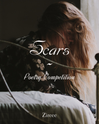 Scars~ Poetry Competion