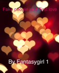Fake people & frist love/Glass  slippers