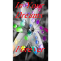 InYourDreamsForever