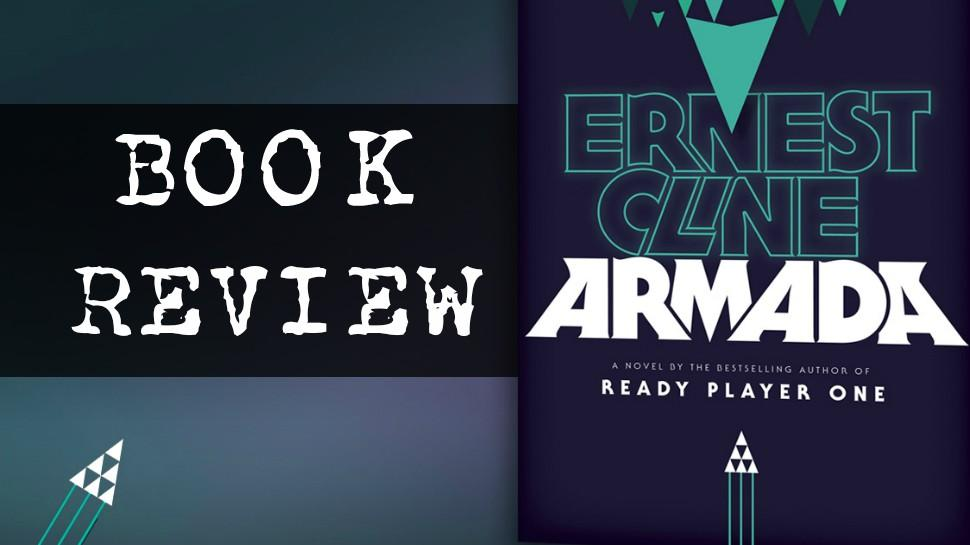 Armada By Ernest Cline (Book Review) - Blogging Competition