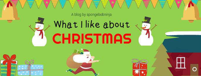 What I like about Christmas ~ for the blogging competition