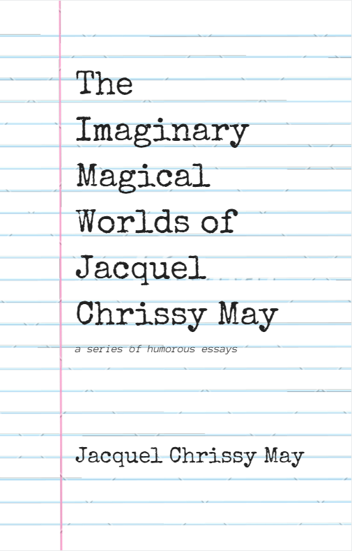 The Imaginary Magical Worlds of Jacquel Chrissy May (Blogging Competition)