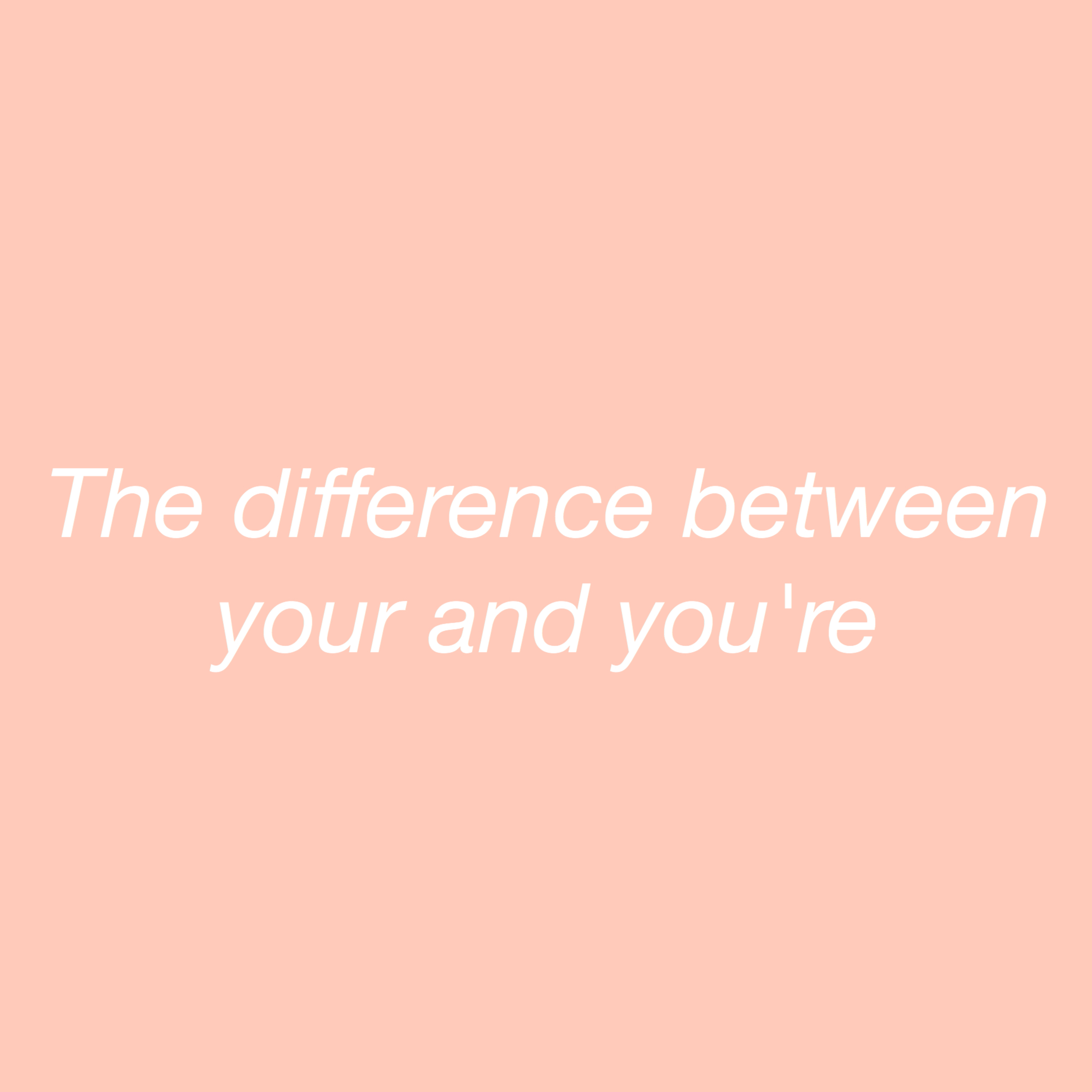 The difference between your and you're