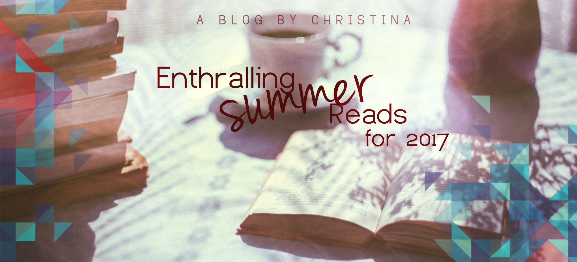 Enthralling Summer Reads 2017