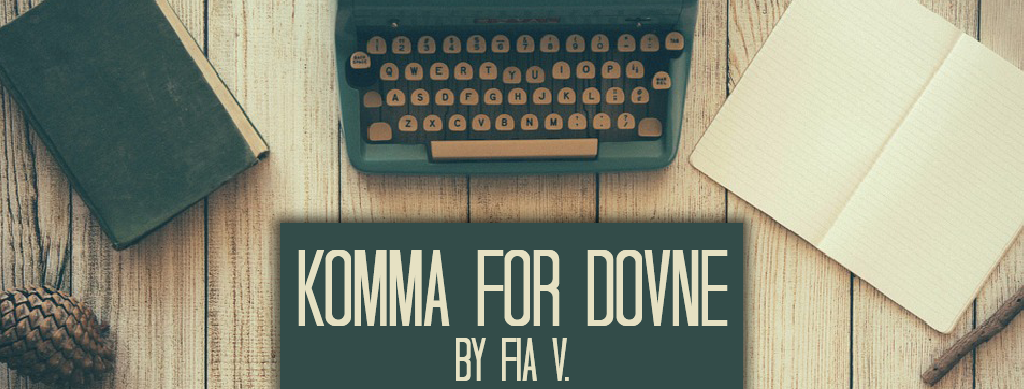 Komma For Dovne