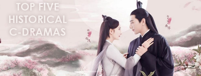 Top FIVE Historical C-Dramas!