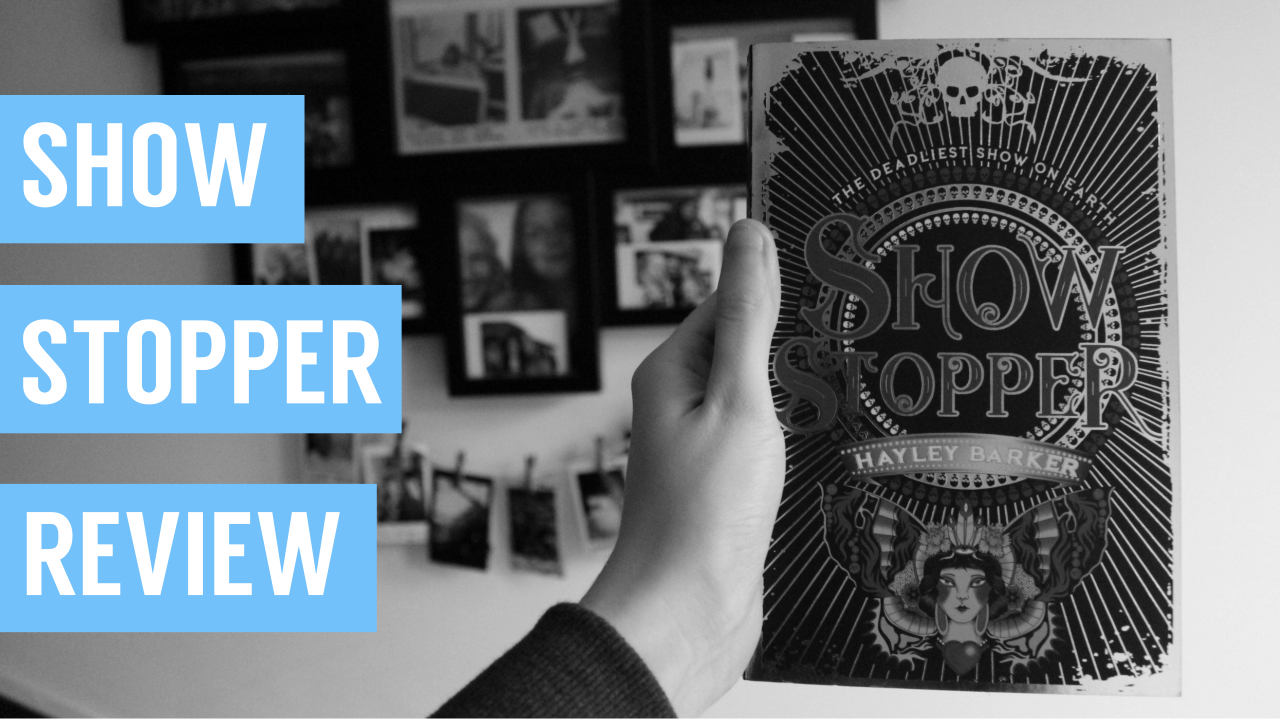 Show Stopper by Hayley Barker [Review]