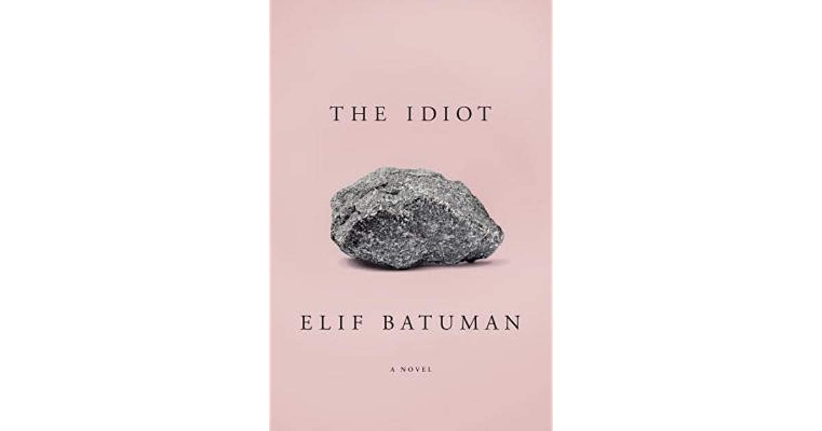 'The Idiot' by Elif Butman - a review