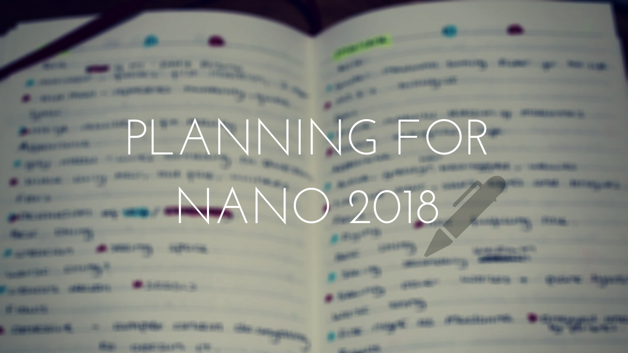 Planning for Nanowrimo 2018